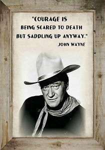 MAGNET-Inspirational-Quote-John-Wayne-Courage-Scared-Death-Saddling-Up