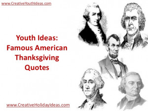 Youth Ideas: Famous American Thanksgiving Quotes