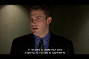 Ben Affleck Boiler Room Quote