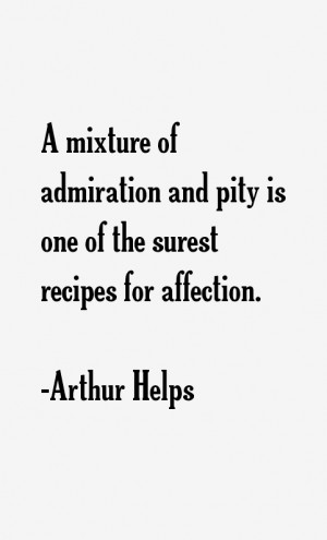 Arthur Helps Quotes amp Sayings