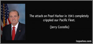 The attack on Pearl Harbor in 1941 completely crippled our Pacific ...