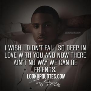 Trey Songz I Love You Quotes