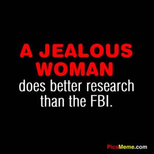 "Jealous Woman, Does Better Research Than FBI"""