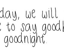 forever-good-night-goodbye-goodbye-quotes-690070.jpg