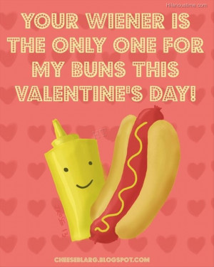 Valentines day quote with funny hot dog