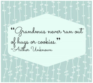 Great Grandma Quotes Hugs and cookies