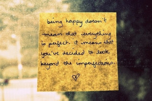 happiness, happy, imperfection, inspiration, life, love, note, perfect ...