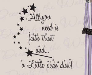 Trust and Pixie Dust Girl Room Kid Baby Nursery Peter Pan Disney Quote ...