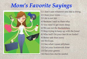 These are just a few of the sayings My Mom and Grandma's used to say ...