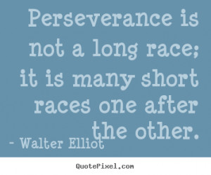 elliot more motivational quotes inspirational quotes life quotes ...