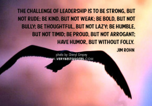 leadership quotes, The challenge of leadership quotes, jim rohn quotes