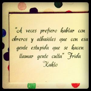 Frida Kahlo Quotes In Spanish Frida kahlo quotes!