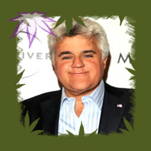 Jay Leno – Marijuana Quote