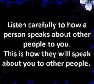 ... other people to you. This is how they will speak about you to other
