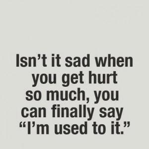 Life live quotes sayings hurt sad
