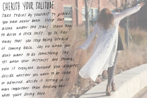 Post image for Monday Quote: Cherish Your Solitude