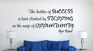 Ayn Rand The Ladder... Inspirational Wall Decal Quotes