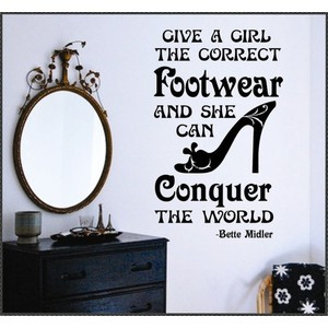 ... Wall Lettering Quotes Correct Footwear Conquer World Bette Midler