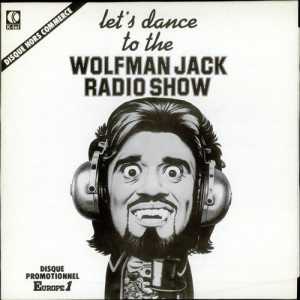Wolfman Jack Let's Dance To The Wolfman Jack Radio Show FRA LP RECORD ...
