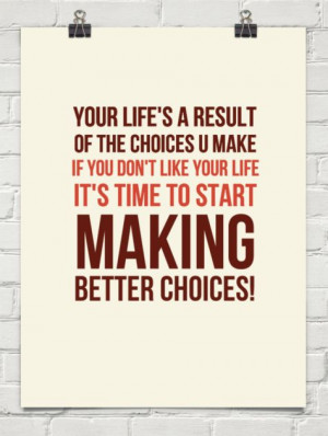 Make Better Choices In Life
