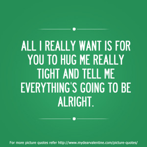 Want To Hug You Quotes If you really love me quotes