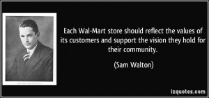 Each Wal-Mart store should reflect the values of its customers and ...