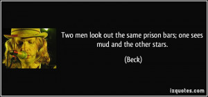 quote-two-men-look-out-the-same-prison-bars-one-sees-mud-and-the-other ...