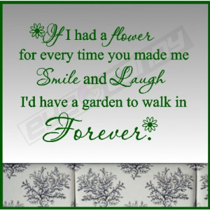 If I had a flower for....Love Wall Quotes Sayings Lettering Words ...