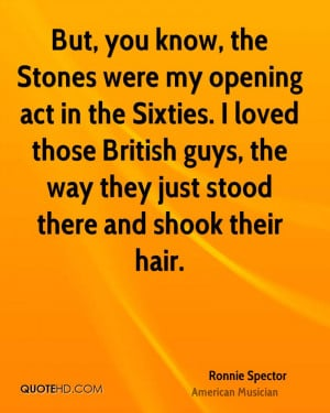 Ronnie Spector Quotes