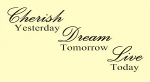 TOMORROW LIVE TODAY Vinyl wall art Inspirational quotes and sayings ...