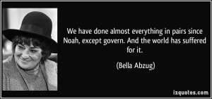 More Bella Abzug Quotes