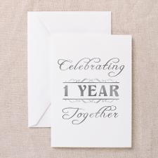 Celebrating 1 Year Together Greeting Cards (Pk of for