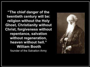 William Booth - He nailed it!