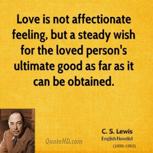 Not Feeling Loved Quotes Love is not affectionate