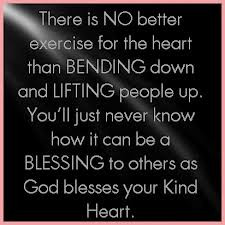 ... The Heart Than Bending Down And Lifting People Up… ~ Prayer Quote
