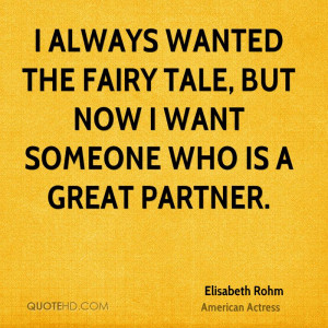 Always Wanted The Fairy Tale, But Now I Want Someone Who Is A Great ...