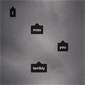 miss you terribly quotes