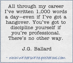Ballard #Quotes #Writing #Writing Advice #Writing Tips #Lit