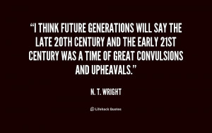 quote-N.-T.-Wright-i-think-future-generations-will-say-the-216482.png