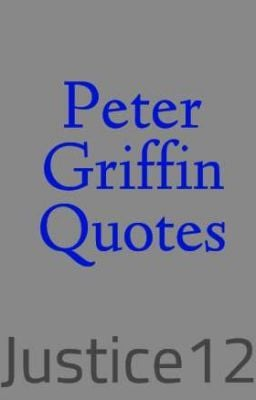 peter griffin quotes may 26 2013 these are funny peter griffin quotes ...