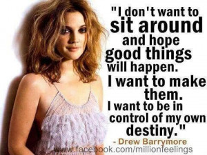 Drew Barrymore life quote
