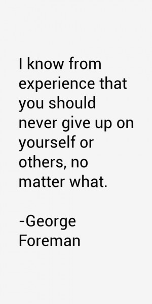 George Foreman Quotes & Sayings