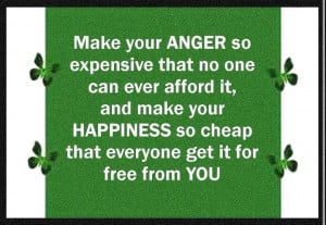 Make Your Anger so Expensive that No One Can Ever Afford It