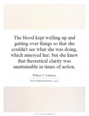 ... blood kept welling up and getting over things so that she couldn 39 t