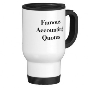 Famous Accounting Quotes - Personalisable Mugs