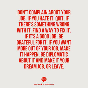 of your job make it happen be diplomatic about it and make it your ...