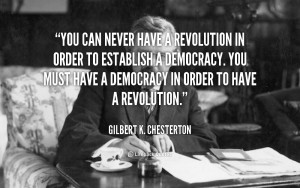 quote Gilbert K Chesterton you can never have a revolution in 50896 2