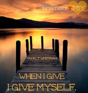 Walt whitman, quotes, sayings, i give myself