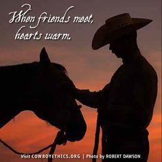 Cowboy Ethics, Friends, Cowboys, www.cowboyethics.org More