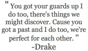 drake, each other, guards up, quotes